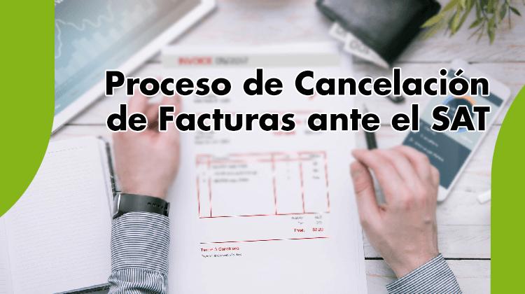 CYN - Proceso de Cancelación de Facturas ante el SAT - titulo